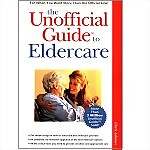 Unofficial Guide to Eldercare, The