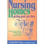 Nursing Homes: Getting Good Care There