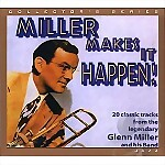 CD: Glenn Miller, Miller Makes It Happen!