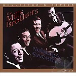 CD: The Mills Brothers, Nobody's Sweetheart