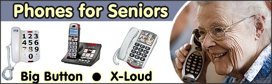 Phones for Seniors - Amplified & Large Button Telephone Solutions for Seniors and those with Low Hearing and Vision
