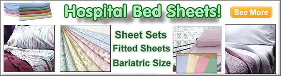 Large Selection of hospital bed sheets for hospital beds, home care beds, and bariatric beds